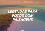 Legendas para fotos com paisagens