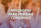 Mensagens de primeira comunhão