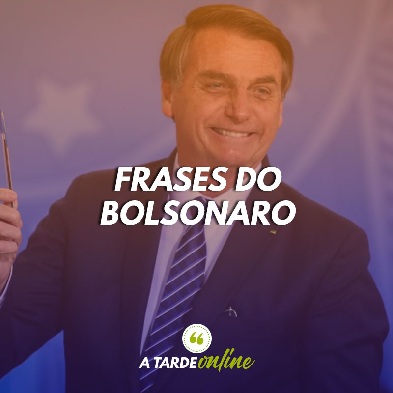 Frases do Bolsonaro